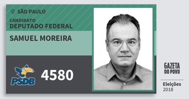 Santinho Samuel Moreira 4580 (PSDB) Deputado Federal | São Paulo | Eleições 2018