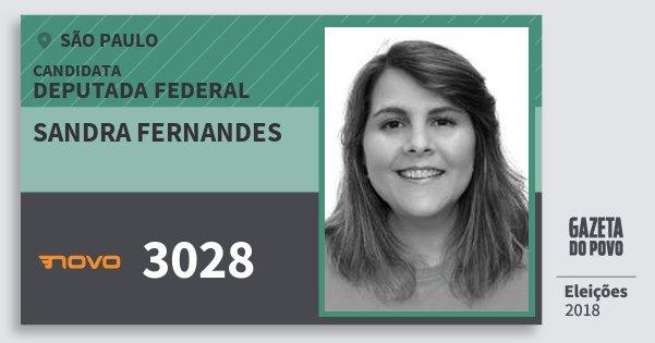 Santinho Sandra Fernandes 3028 (NOVO) Deputada Federal | São Paulo | Eleições 2018