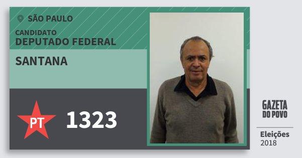 Santinho Santana 1323 (PT) Deputado Federal | São Paulo | Eleições 2018