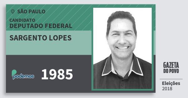 Santinho Sargento Lopes 1985 (PODE) Deputado Federal | São Paulo | Eleições 2018