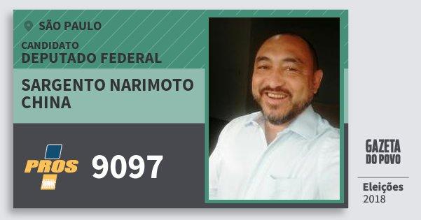 Santinho Sargento Narimoto China 9097 (PROS) Deputado Federal | São Paulo | Eleições 2018