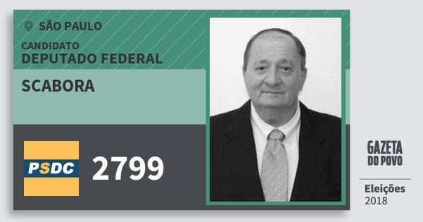 Santinho Scabora 2799 (DC) Deputado Federal | São Paulo | Eleições 2018