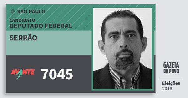 Santinho Serrão 7045 (AVANTE) Deputado Federal | São Paulo | Eleições 2018