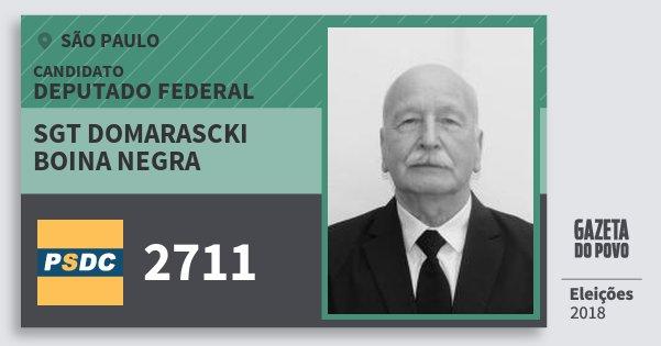 Santinho Sgt Domarascki Boina Negra 2711 (DC) Deputado Federal | São Paulo | Eleições 2018