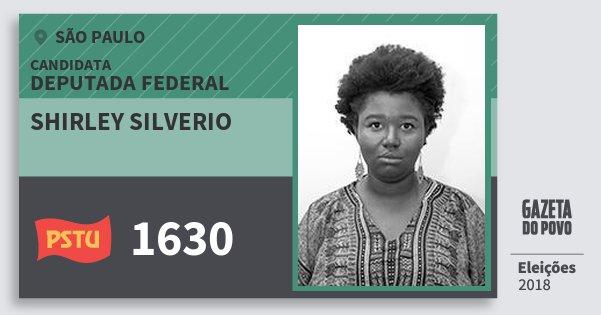 Santinho Shirley Silverio 1630 (PSTU) Deputada Federal | São Paulo | Eleições 2018