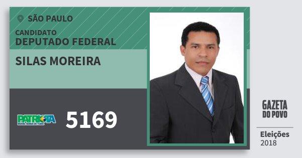 Santinho Silas Moreira 5169 (PATRI) Deputado Federal | São Paulo | Eleições 2018