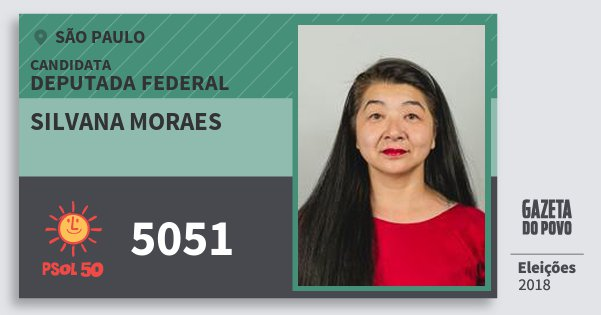 Santinho Silvana Moraes 5051 (PSOL) Deputada Federal | São Paulo | Eleições 2018