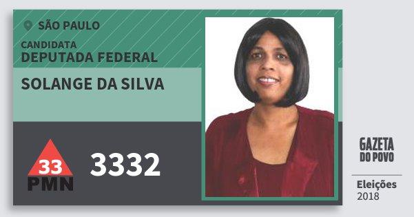 Santinho Solange da Silva 3332 (PMN) Deputada Federal | São Paulo | Eleições 2018
