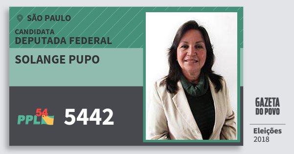 Santinho Solange Pupo 5442 (PPL) Deputada Federal | São Paulo | Eleições 2018
