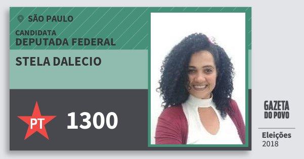 Santinho Stela Dalecio 1300 (PT) Deputada Federal | São Paulo | Eleições 2018