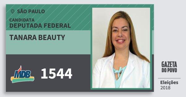 Santinho Tanara Beauty 1544 (MDB) Deputada Federal | São Paulo | Eleições 2018