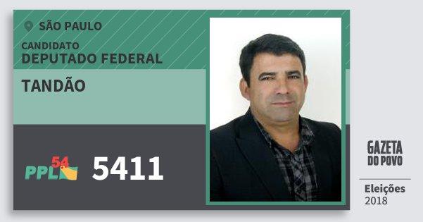 Santinho Tandão 5411 (PPL) Deputado Federal | São Paulo | Eleições 2018