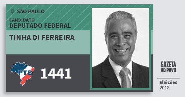 Santinho Tinha di Ferreira 1441 (PTB) Deputado Federal | São Paulo | Eleições 2018