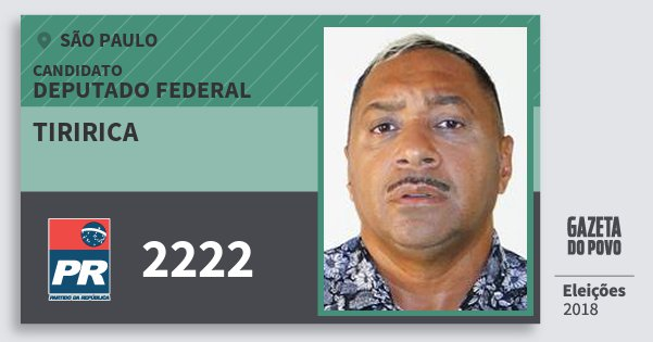 Santinho Tiririca 2222 (PR) Deputado Federal | São Paulo | Eleições 2018