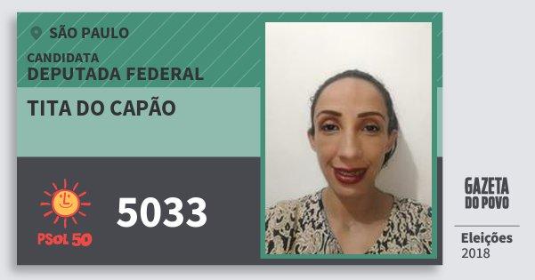 Santinho Tita do Capão 5033 (PSOL) Deputada Federal   São Paulo   Eleições 2018