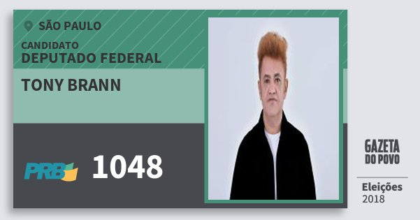 Santinho Tony Brann 1048 (PRB) Deputado Federal   São Paulo   Eleições 2018