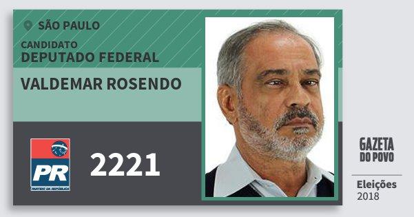 Santinho Valdemar Rosendo 2221 (PR) Deputado Federal | São Paulo | Eleições 2018