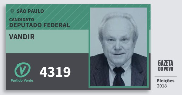 Santinho Vandir 4319 (PV) Deputado Federal | São Paulo | Eleições 2018