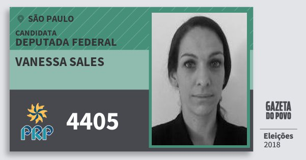 Santinho Vanessa Sales 4405 (PRP) Deputada Federal   São Paulo   Eleições 2018