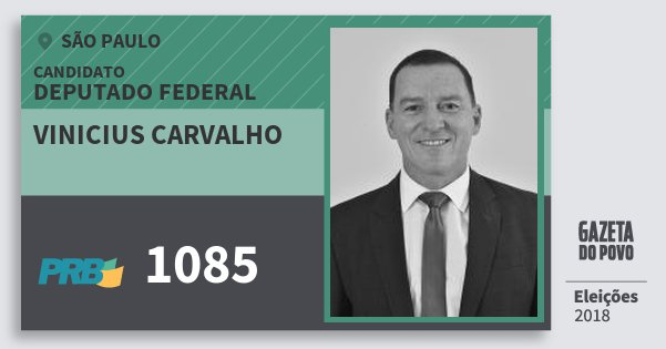 Santinho Vinicius Carvalho 1085 (PRB) Deputado Federal | São Paulo | Eleições 2018