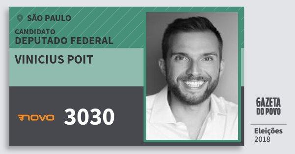 Santinho Vinicius Poit 3030 (NOVO) Deputado Federal | São Paulo | Eleições 2018