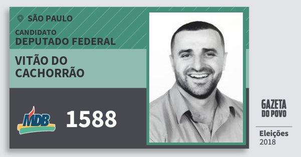 Santinho Vitão do Cachorrão 1588 (MDB) Deputado Federal | São Paulo | Eleições 2018