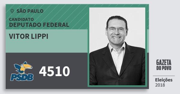Santinho Vitor Lippi 4510 (PSDB) Deputado Federal | São Paulo | Eleições 2018