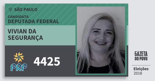 Santinho Vivian da Segurança 4425 (PRP) Deputada Federal | São Paulo | Eleições 2018