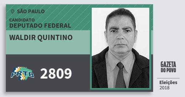 Santinho Waldir Quintino 2809 (PRTB) Deputado Federal | São Paulo | Eleições 2018
