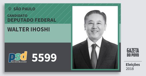 Santinho Walter Ihoshi 5599 (PSD) Deputado Federal | São Paulo | Eleições 2018