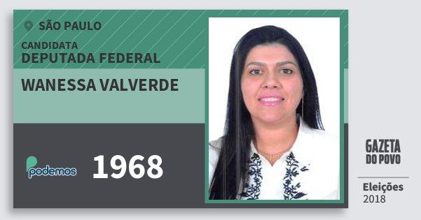Santinho Wanessa Valverde 1968 (PODE) Deputada Federal | São Paulo | Eleições 2018