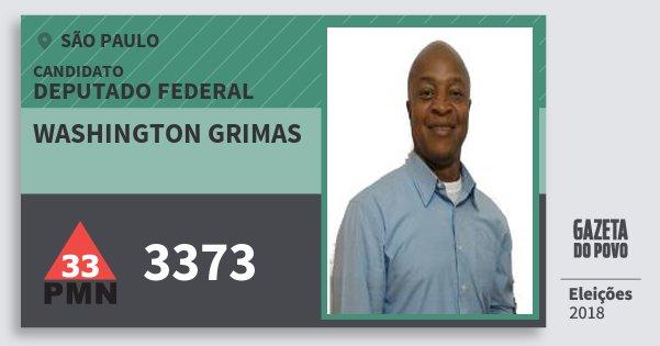 Santinho Washington Grimas 3373 (PMN) Deputado Federal | São Paulo | Eleições 2018