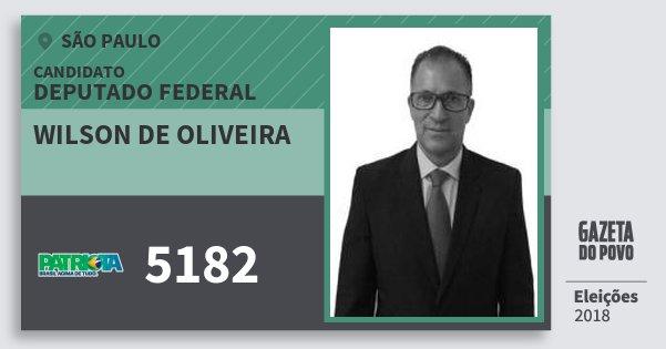 Santinho Wilson de Oliveira 5182 (PATRI) Deputado Federal   São Paulo   Eleições 2018