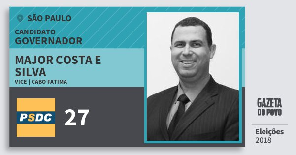Santinho Major Costa e Silva 27 (DC) Governador | São Paulo | Eleições 2018
