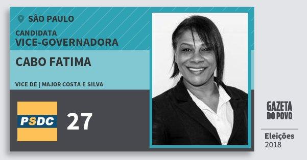 Santinho Cabo Fatima 27 (DC) Vice-Governadora | São Paulo | Eleições 2018