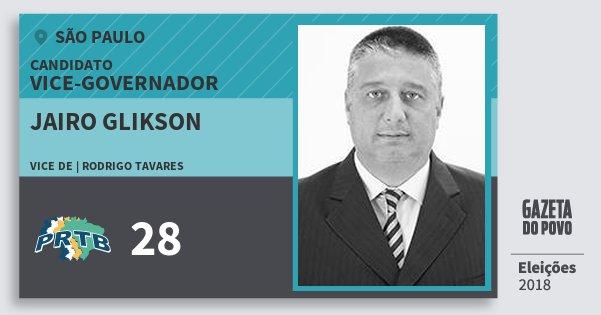 Santinho Jairo Glikson 28 (PRTB) Vice-governador | São Paulo | Eleições 2018