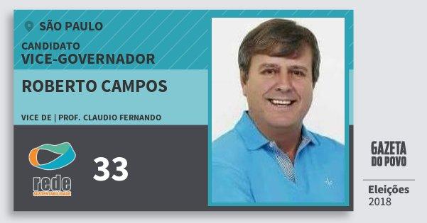 Santinho Roberto Campos 33 (REDE) Vice-governador | São Paulo | Eleições 2018