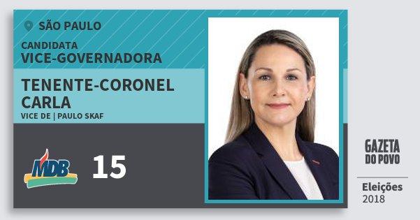 Santinho Tenente-Coronel Carla 15 (MDB) Vice-Governadora | São Paulo | Eleições 2018