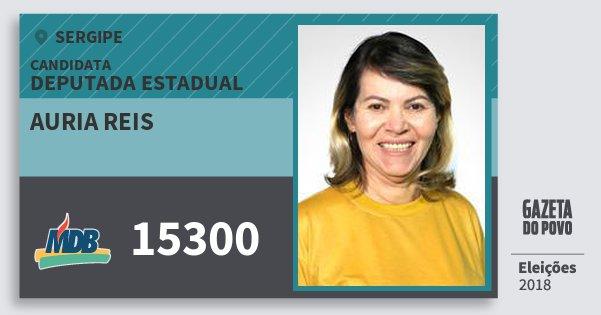 Santinho Auria Reis 15300 (MDB) Deputada Estadual | Sergipe | Eleições 2018