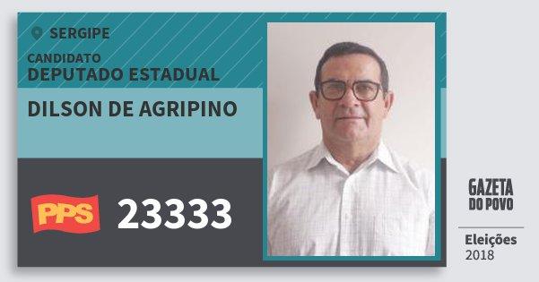 Santinho Dilson de Agripino 23333 (PPS) Deputado Estadual | Sergipe | Eleições 2018