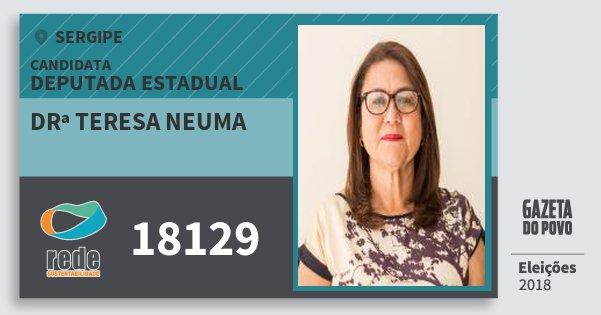 Santinho Drª Teresa Neuma 18129 (REDE) Deputada Estadual | Sergipe | Eleições 2018