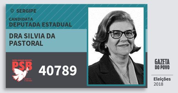 Santinho Dra Silvia da Pastoral 40789 (PSB) Deputada Estadual | Sergipe | Eleições 2018