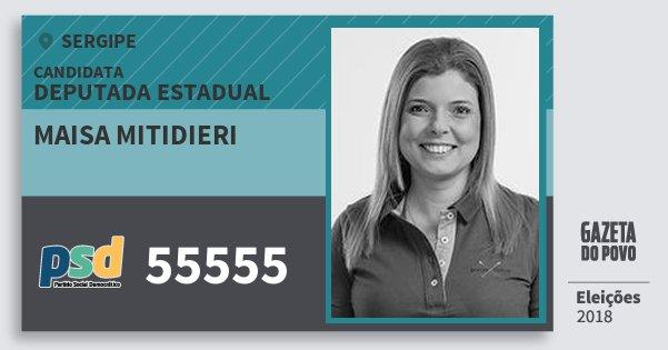 Santinho Maisa Mitidieri 55555 (PSD) Deputada Estadual | Sergipe | Eleições 2018