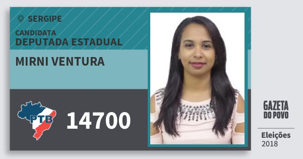 Santinho Mirni Ventura 14700 (PTB) Deputada Estadual   Sergipe   Eleições 2018