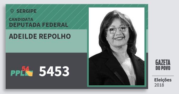 Santinho Adeilde Repolho 5453 (PPL) Deputada Federal | Sergipe | Eleições 2018