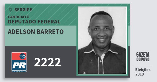 Santinho Adelson Barreto 2222 (PR) Deputado Federal | Sergipe | Eleições 2018