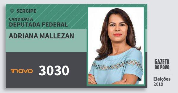 Santinho Adriana Mallezan 3030 (NOVO) Deputada Federal | Sergipe | Eleições 2018