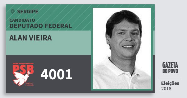Santinho Alan Vieira 4001 (PSB) Deputado Federal | Sergipe | Eleições 2018