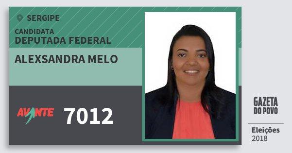 Santinho Alexsandra Melo 7012 (AVANTE) Deputada Federal | Sergipe | Eleições 2018