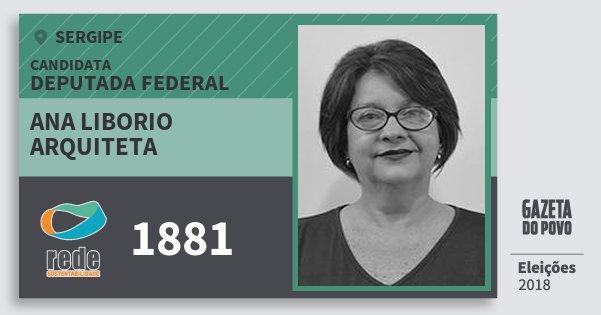 Santinho Ana Liborio Arquiteta 1881 (REDE) Deputada Federal | Sergipe | Eleições 2018